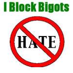 I block bigots